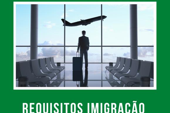 Requisitos Imigração